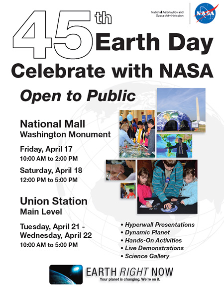 45th Earth Day Celebrate with NASA flyer. April 17 and 18 on the National Mall; April 21 and 22 at Union Station in Washington DC