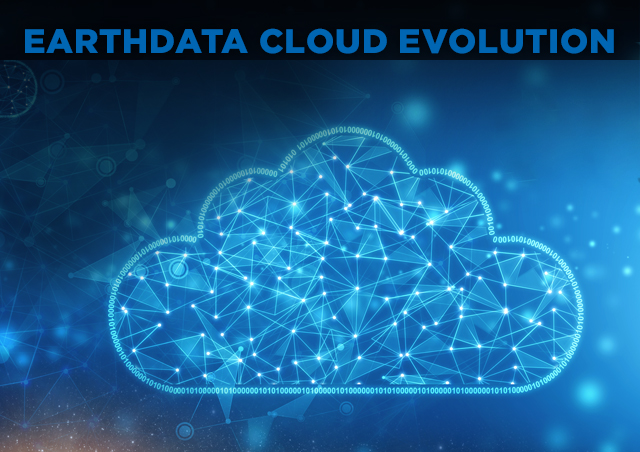 "Image of Earth at bottom with stylized image of a cloud above the planet and the words ""Earthdata Cloud Evolution"" across the top."