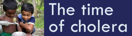 The time of cholera - SOP 2011